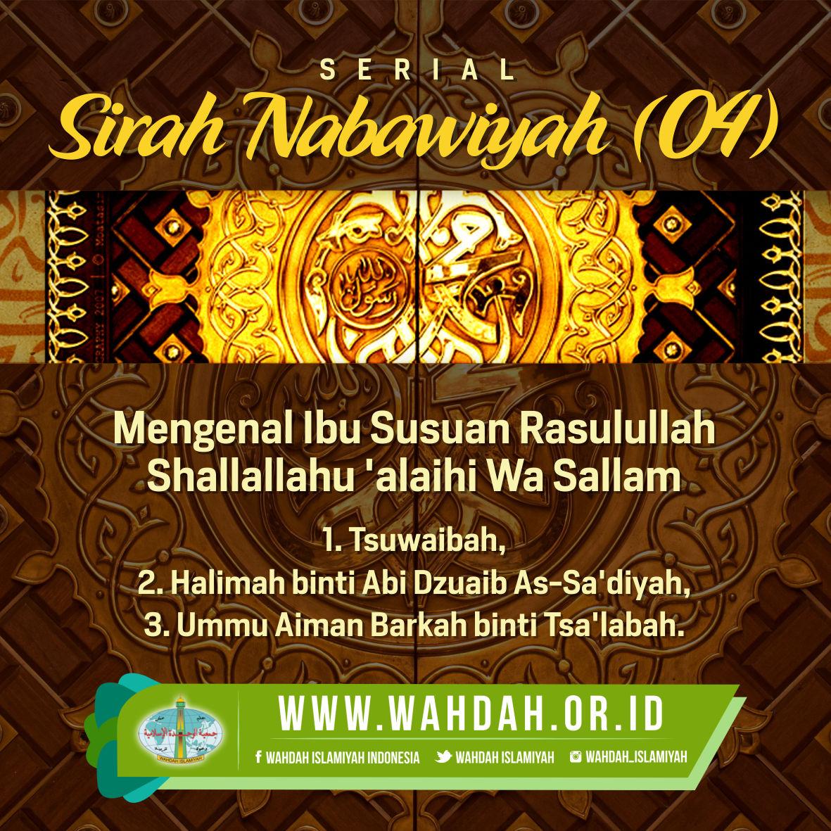 Mengenal Ibu Susuan Rasulullah Shallallahu Alaihi Wa Sallam Wahdah Islamiyah