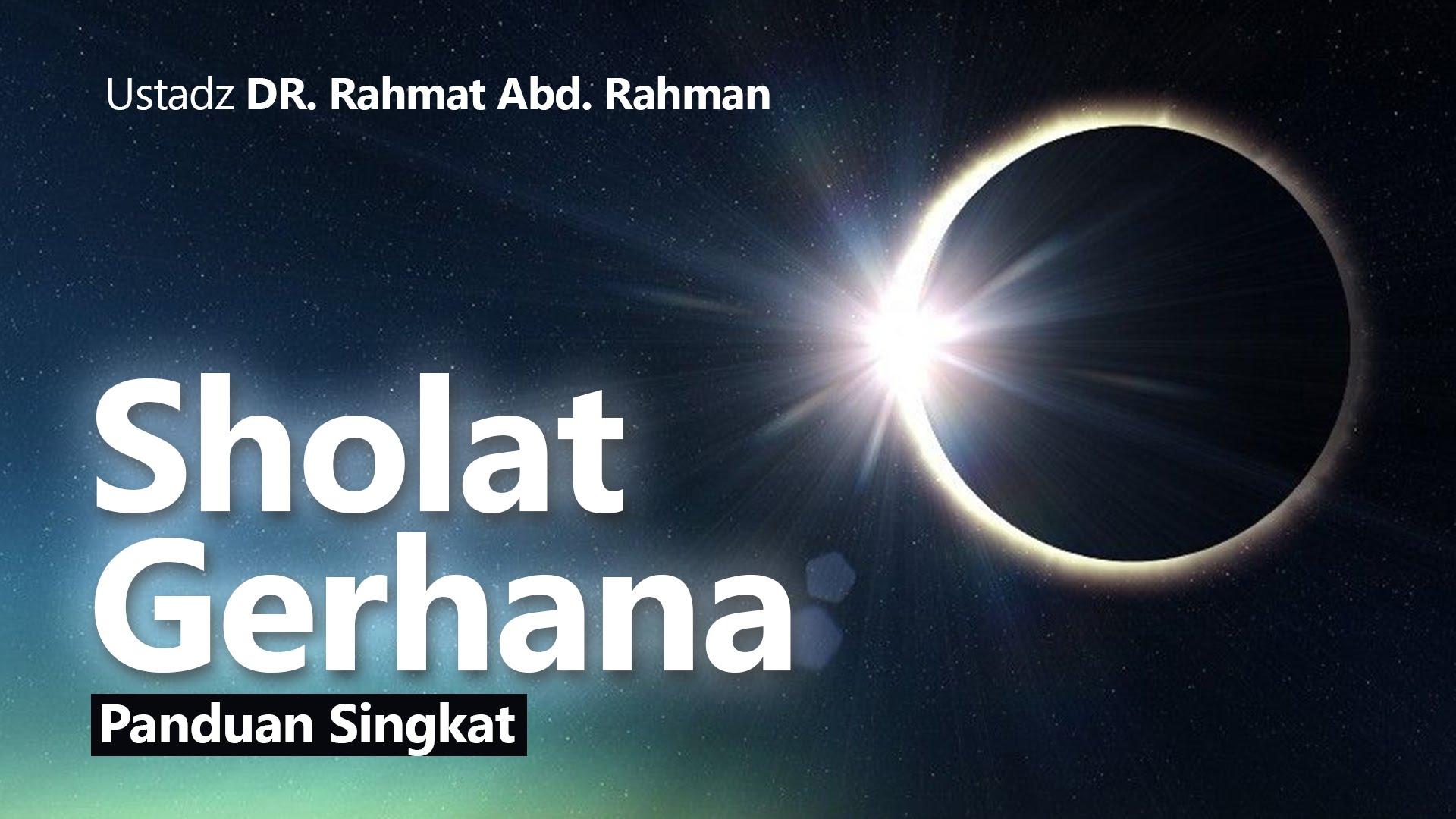 Video Panduan Singkat Motivasi Sholat Gerhana Matahari
