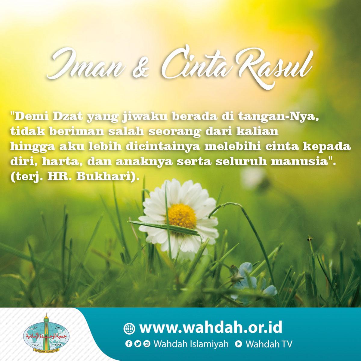 Iman Dan Cinta Rasul Wahdah Islamiyah